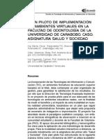 Plan piloto de implementación de ambientes virtuales en la Facultad de Odontología de la Universidad de Carabobo. Caso