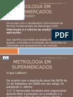 Metrologia Em Supermercados