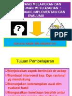 Rancangan Tindakan Menentukan Kualitas Perawatan ; Pelaksanaan
