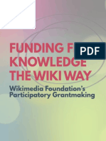 """Funding Free Knowledge The Wiki Way"":Wikimedia Foundation's Participatory Grantmaking."