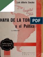 Haya de la Torre o el Político. Crónica de una vida sin tregua | Luis Alberto Sánchez