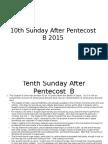 10th sunday after pentecost  b 2015