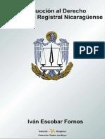 Introduccion Al Derecho Inmobiliario Registral Nicaraguense - Ivan Escobar Fornos