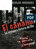 El Canalla - La Verdadera Historia Del Che