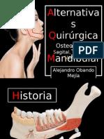 Intervenciones quirúrgicas mandibulares en cirugía ortognática