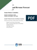 The Senate Finance Committee's SFY 2010-11 Revenue Forecast