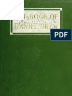 (1910) The Book of Daniel Drew; A Glimpse of the Fisk-Gould-Tweed Regime From the Inside