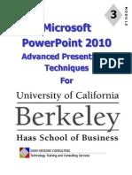 UC PowerPoint 2010 - Module 3 - AdvTechniques