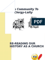 From Community to Clergy-Laity