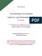 Stefańczyk Adam - Psychologia Wywierania Wpływu i Psychomanipulacji (Frag.)