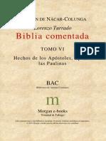 Bac - Biblia Comentada - Tomo Vi - Hechos Y Epistolas Paulinas.pdf