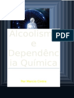 Alcoolismo e Dependência Química