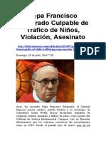 Papa Francisco Declarado Culpable de Tráfico de Niños