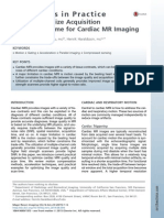 How to Optimize Acquisition Quality and Time for Cardiac MR Imaging