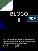 Bloco II - [Www.canalpiloto.com.Br]