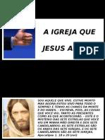 A Igreja Que Jesus Aprova