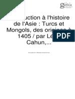 Léon Cahun — Introduction à l'Histoire de l'Asie. Turcs Et Mongols, Des Origines à 1405 (1896)