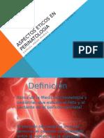 Aspectos Eticos en Perinatologia