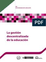 La Gestión Descentralizada de La Educacion