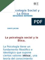 2. Clase 2 La Psicología Social y La Ética