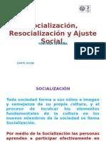 CLASE 3 Socialización, Resocialización y Ajuste Social.