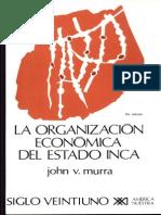 John Murra - La Organización Económica Del Estado Inca