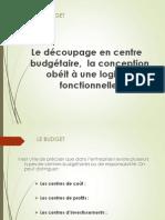 le découpage en centre budgétaire