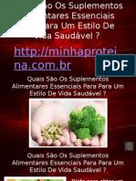 Quais São Os Suplementos Alimentares Essenciais Para Para Um Estilo De Vida Saudável.pptx