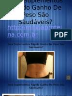 Será Suplementos Rápido Ganho De Peso São Saudáveis.pptx