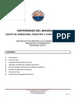 Instructivo Matricula Financiera RegAcademico 2015-I