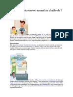 Desarrollo Psicomotor Normal en El Niño de 6 a 11