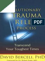 David Berceli the Revolutionary Trauma Release Process 2009