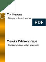 Mereka Pahlawan Saya - My Heroes