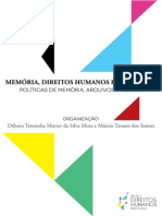 AA.vv. - Memoria, Derechos Humanos y Reparación. Políticas de Memoria, Archivos y Museos. Incluye Oberti Sobre Testimonio