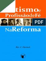 Batismo e Profissao de Fe Na Reforma c Harinck
