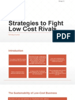 Strategies to Fight Low Cost Rivals