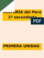 Historia del Perú 1º Secundaria.pptx