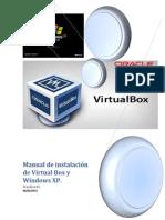 Manual de Instalación de Virtual Box y Windows XP