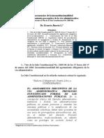 Consecuencias de La Inconstitucionalidad Del Agotamiento Preceptivo de La Vía Administrataiva