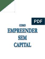 Como Empreender Sem Capital