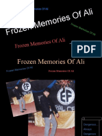 Frozen Memories of Ali