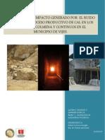 Evaluación de Impacto Generado Por El Ruido Durante El Proceso Productivo de Cal en Los Hornos de Colmena y Continuos en El Municipio de Vijes