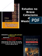 Estudos No Breve Catecismo (1-6)