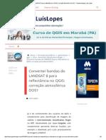 Qgis - Converter Bandas Do LANDSAT 8 Para Reflectância No QGIS_ Correção Atmosférica DOS1 - Geotecnologias Luís Lopes