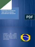 Costumbre Brasileiras