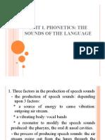 UNIT 1 - Phonetics