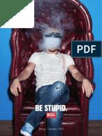 Be Stupid Catalogue