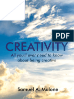 Creativity (All you'll ever need to know about being creative) (Paperback)