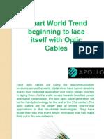 Fibre Optic distribution cables