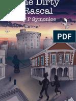 P. Symonloe - the Dirty Rascal